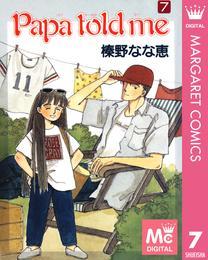 Papa told me 7 漫画
