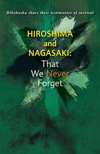 Hiroshima and Nagasaki:That We Never Forget 漫画