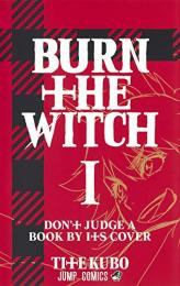 バーン・ザ・ウィッチ BURN THE WITCH (1巻 最新刊)