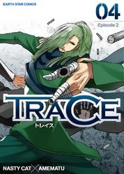 TRACE(4) 漫画