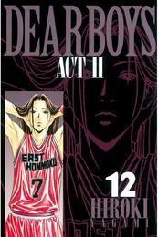 DEAR BOYS ACT II(12) 漫画