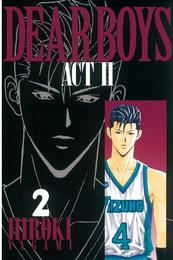 DEAR BOYS ACT II(2) 漫画