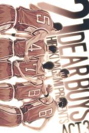 DEAR BOYS ACT 3(21) 漫画