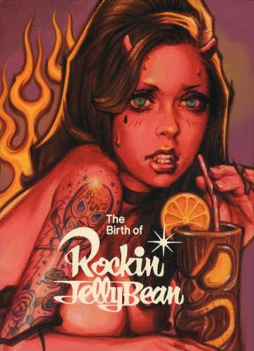 【画集】The Birth of Rockin'JellyBean 漫画