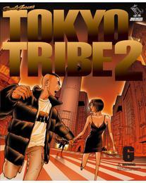 TOKYO TRIBE2 第6巻 漫画