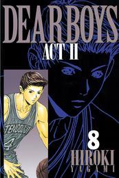 DEAR BOYS ACT II(8) 漫画