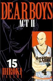 DEAR BOYS ACT II(15) 漫画