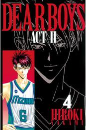 DEAR BOYS ACT II(4) 漫画