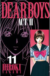 DEAR BOYS ACT II(11) 漫画