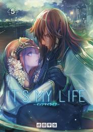 IT'S MY LIFE(5) 漫画