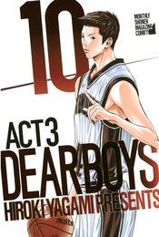 DEAR BOYS ACT 3(10) 漫画