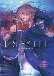 IT'S MY LIFE(6) 漫画